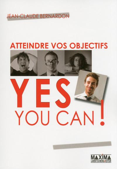 Atteindre vos objectifs - Yes you can !