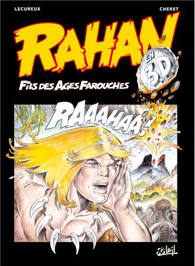 Rahan - Best of en 3D - L'Enfance et la mort de Rahan, et autres histoires