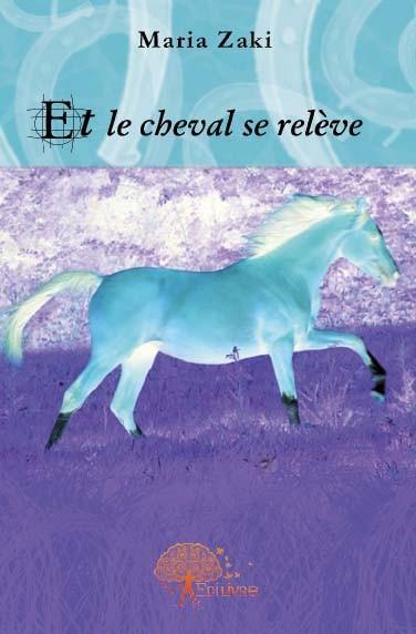 Et le cheval se releve
