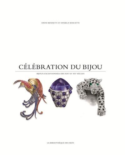 Célébration du Bijou - Bijoux exceptionnels des XIXe et XXe siècles