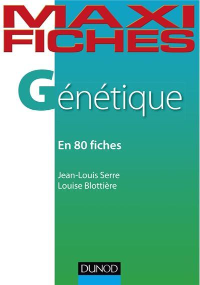 Maxi fiches - Génétique - 2e éd. - En 82 fiches
