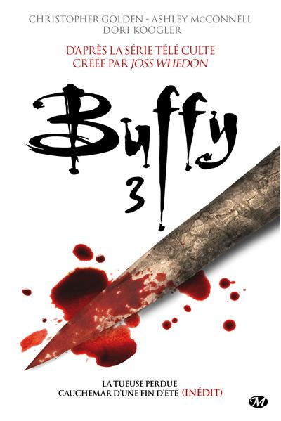Buffy, T3 : Buffy 3