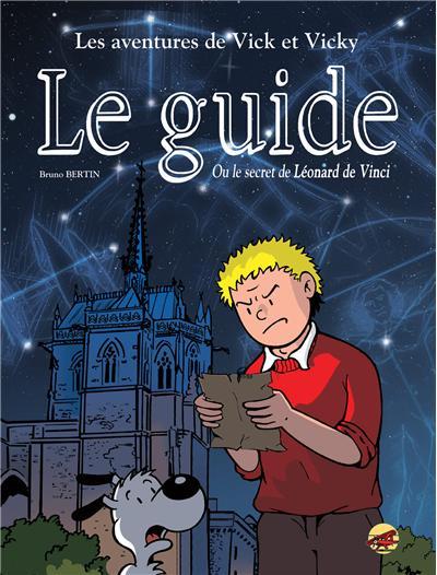 Le guide ou le secret de Léonard de Vinci