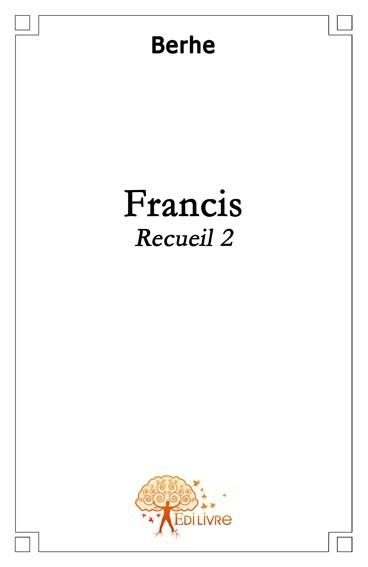 Francis, recueil 2