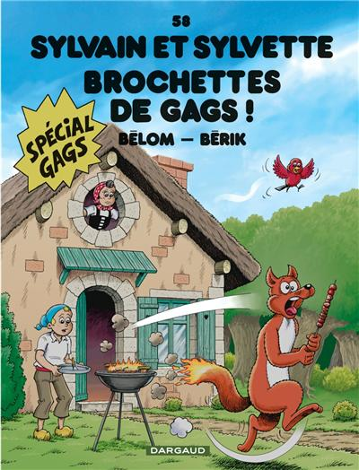 Sylvain et Sylvette - Brochettes de gags !