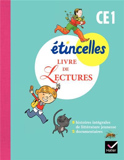 Etincelles Français CE1 éd. 2012 - Livre de Lectures
