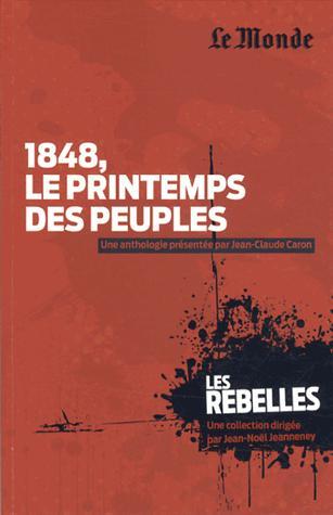 Les rebelles, 1848 Le printemps des peuples (tome 10)
