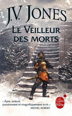 Le Veilleur des morts (L'épée des Ombres, Tome 4)