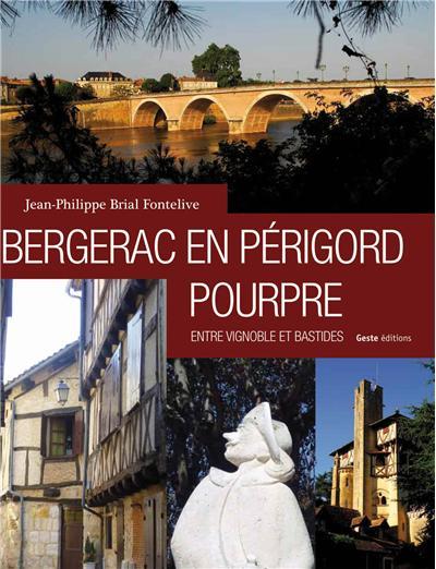 Bergerac en Périgord pourpre