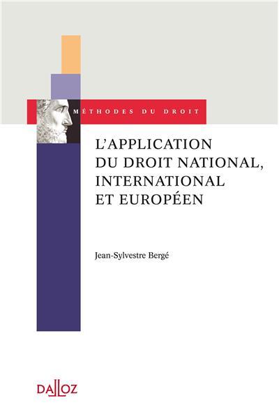 L'application du droit national, international et européen