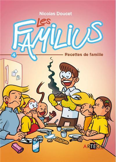 Les Familius, Recettes de famille