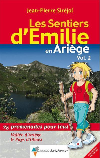 Les sentiers d'Emilie dans l'Ariège