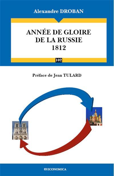 1812, année de gloire de la Russie