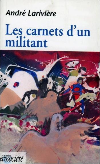 Les carnets d'un militant