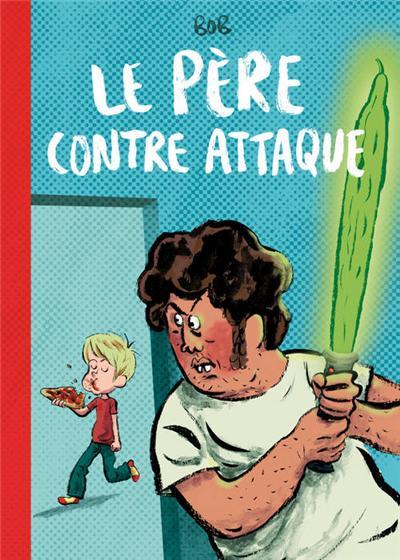 Pere contre-attaque (Le)