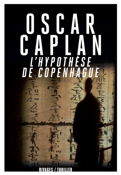 L'hypothèse de Copenhague
