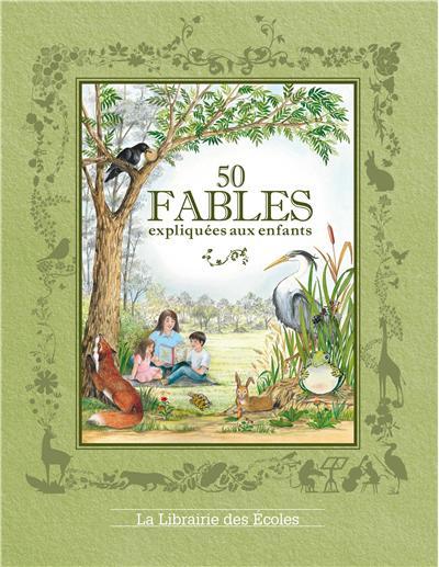 Les fables expliquées aux enfants