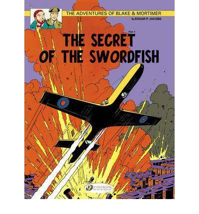 Blake & Mortimer - tome 15 The secret of the Swordfish partie 1