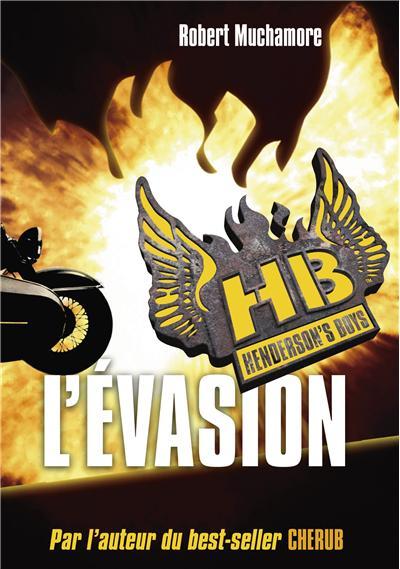 HB Henderson's Boy - L'évasion - tome 1 - Henderson S Boys