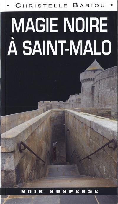 Magie noire à Saint-Malo