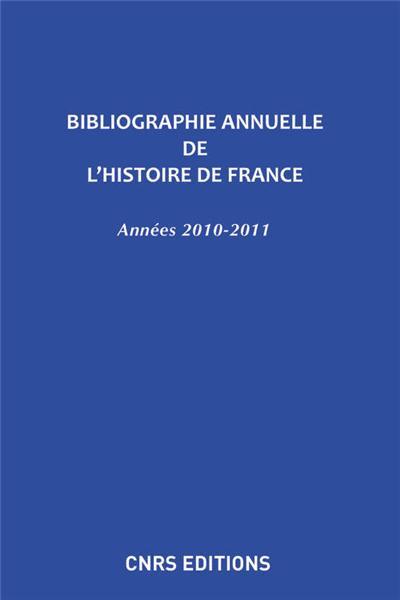 Bibliographie annuelle de l'histoire de France n°