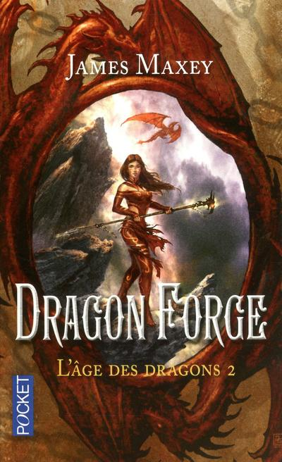 L'âge des dragons - Tome 2 : L'âge des dragons - tome 2 Dragon forge