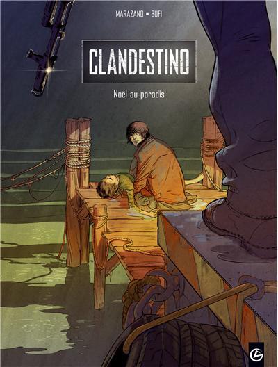 Clandestino - volume 1 - Noël au paradis