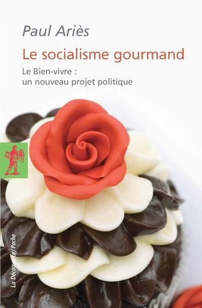 Le socialisme gourmand