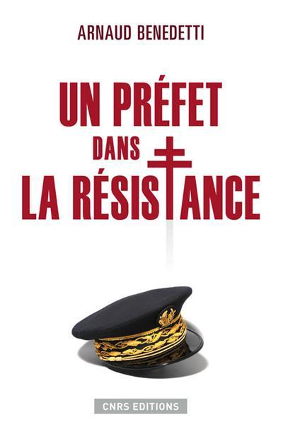 Un préfet dans la résistance