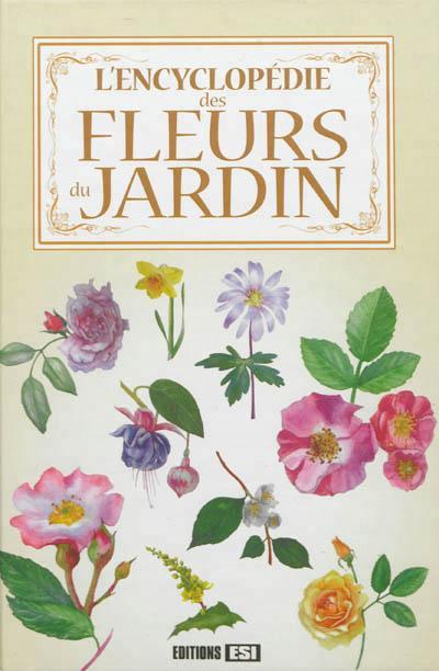 Le grand livre des fleurs du jardin