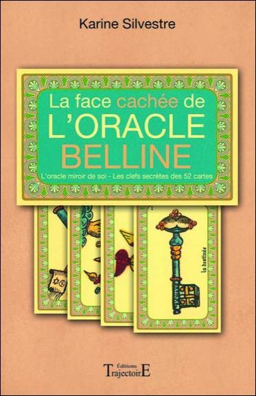 La face cachée de l'Oracle Belline
