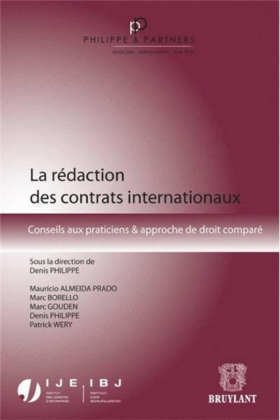 La rédaction des contrats internationaux