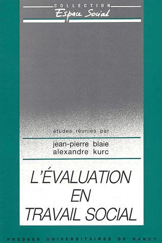 L'evaluation en travail social