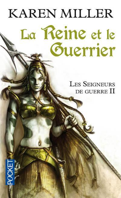 Les Seigneurs de guerre - tome 2 La Reine et le guerrier