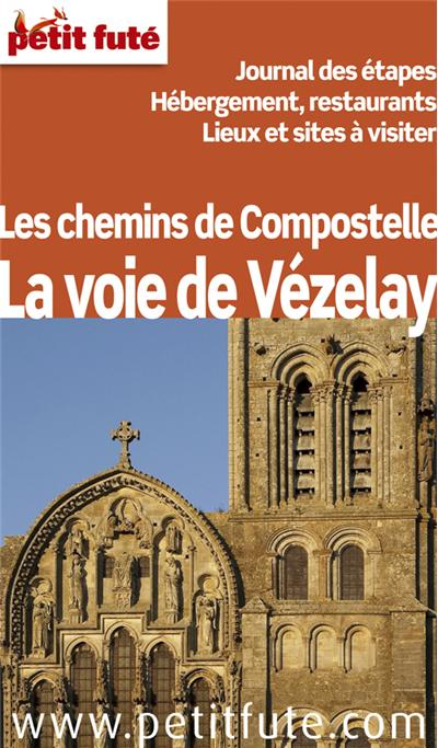 Les chemins de Compostelle,  la voie de Vézelay, Petit futé