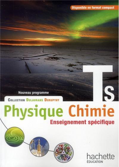 Physique-Chimie T S spécifique - Livre élève Grand format