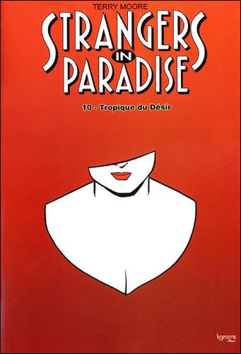 Strangers in Paradise - Tome 10 : Le tropique du désir