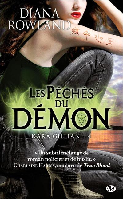 Kara Gillian, T4 : Les Péchés du démon