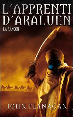 L'Apprenti d'Araluen - La Rançon - tome 7 - L Apprenti D Araluen