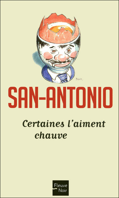 San-Antonio - Tome 89 : Certaines l'aiment chauve