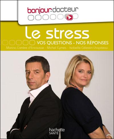 Le stress : vos questions, nos réponses