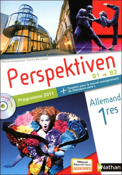 Perspektiven 1re S, ES, L 2011 + cd