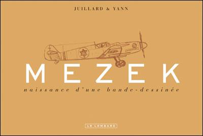 Mezek - Carnets de croquis (luxe) - Mezek - Naissance d'une bande dessinée