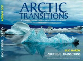 Arctic-Transitions : Witness to change - Young Ambassadors in Nunavut