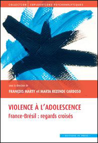 Violence à l'adolescence : France-Brésil : regards croisés