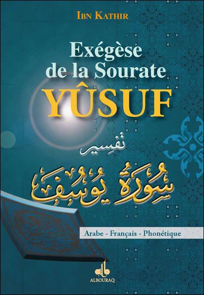 Exégèse de la Sourate Yûsuf