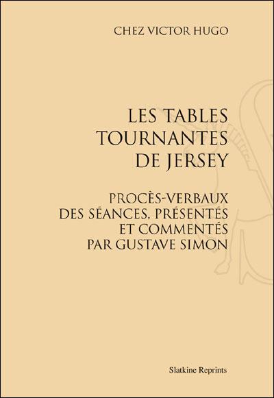Chez Victor Hugo, les tables tournantes de Jersey