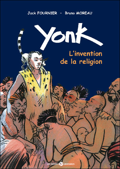 Yonk, l'invention de la religion
