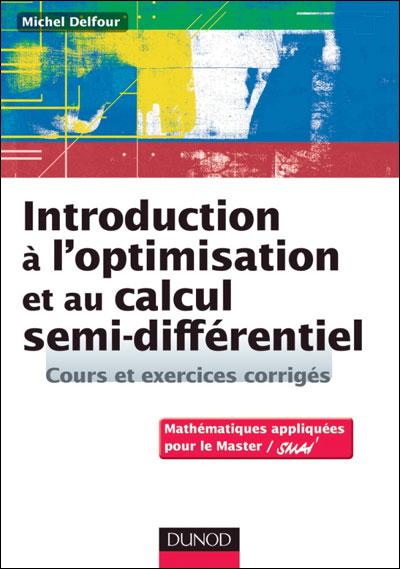 Introduction à l'optimisation et au calcul semi-différentiel - Cours et exercices corrigés
