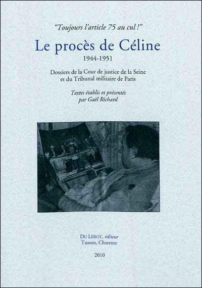 Le procès de Céline, 1944-1951